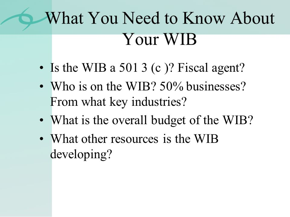 What You Need to Know About Your WIB Is the WIB a 501 3 (c ).