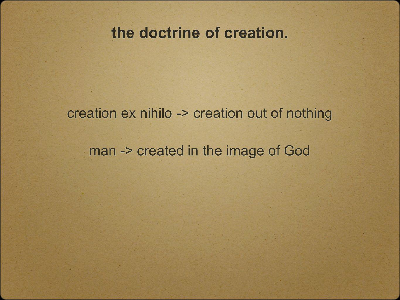 the doctrine of creation.