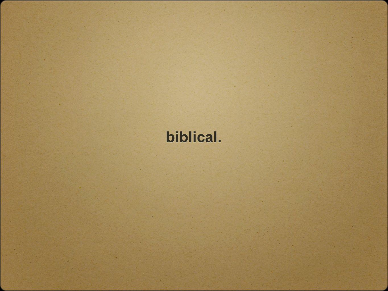 biblical.