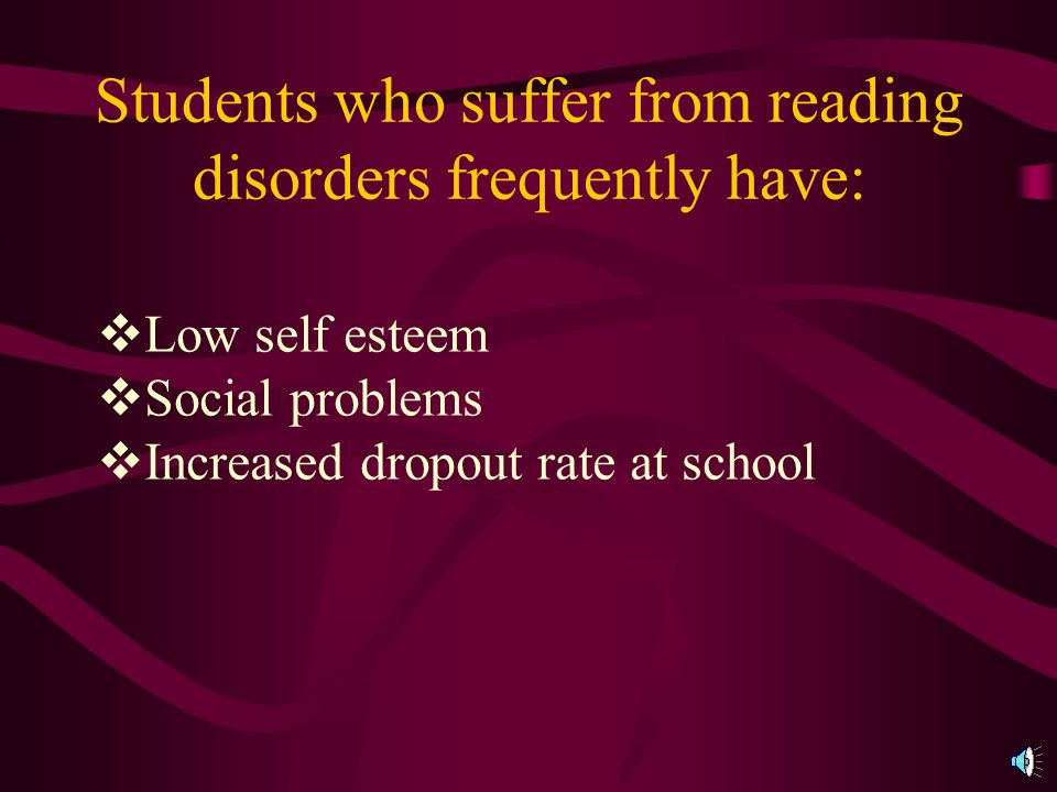 What is a Reading Disorder. It is a problem with a childs reading skills.