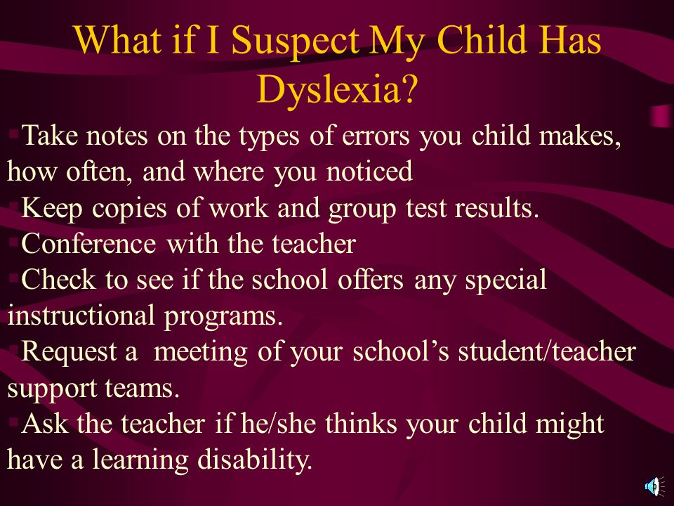 What if I Suspect My Child Has Dyslexia.