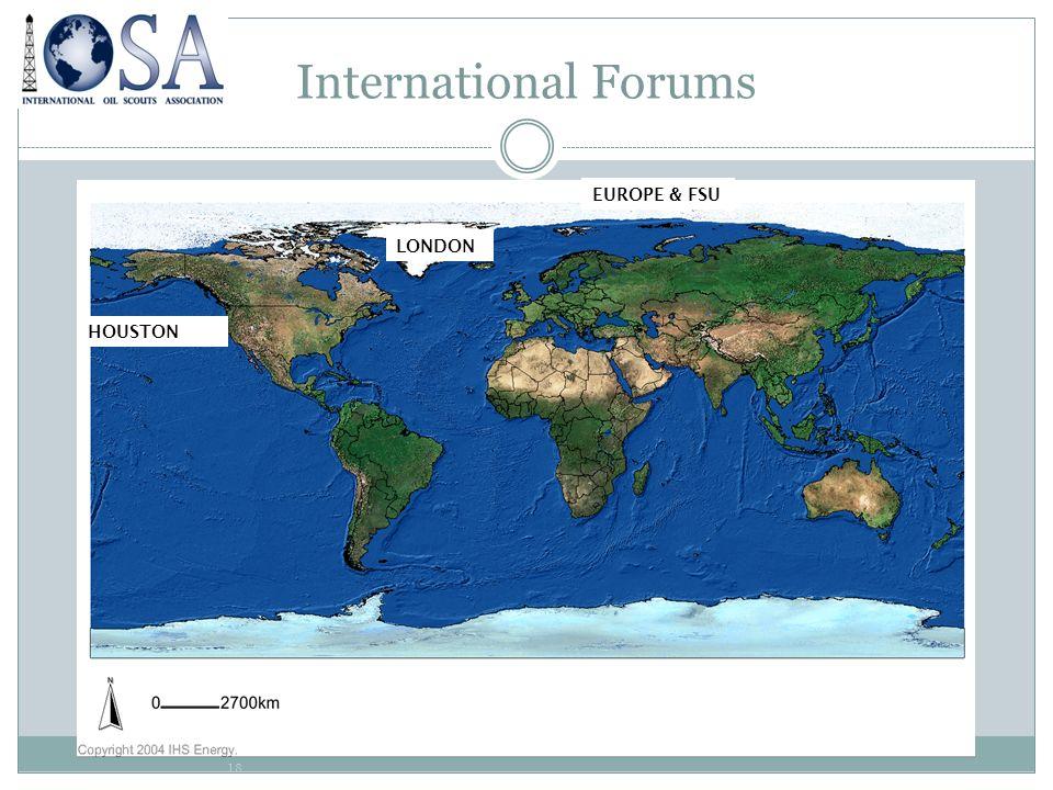 18 International Forums HOUSTON LONDON EUROPE & FSU