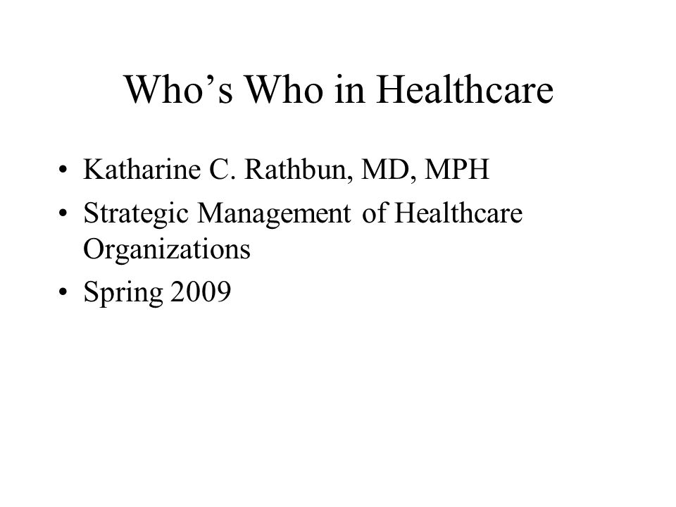 Whos Who in Healthcare Katharine C.