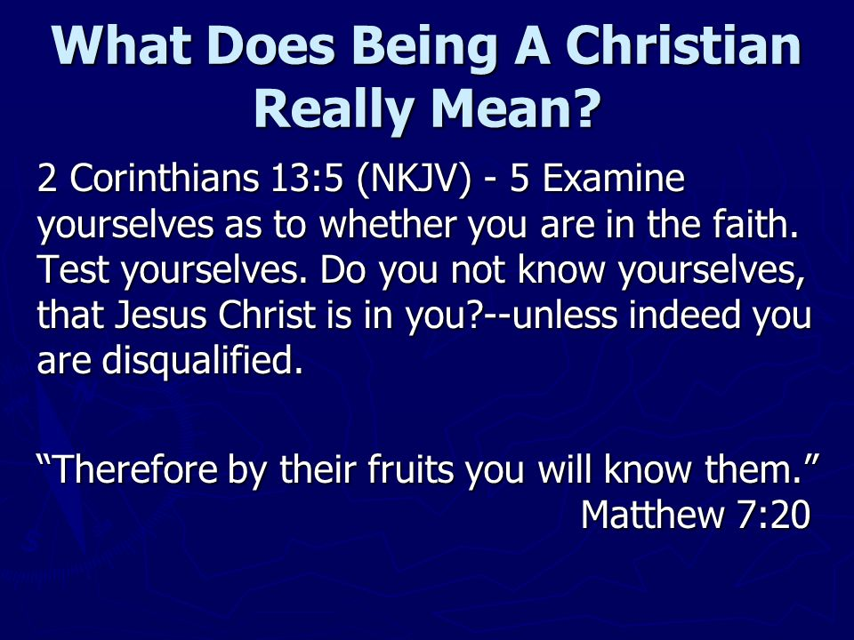 What Does Being A Christian Really Mean.