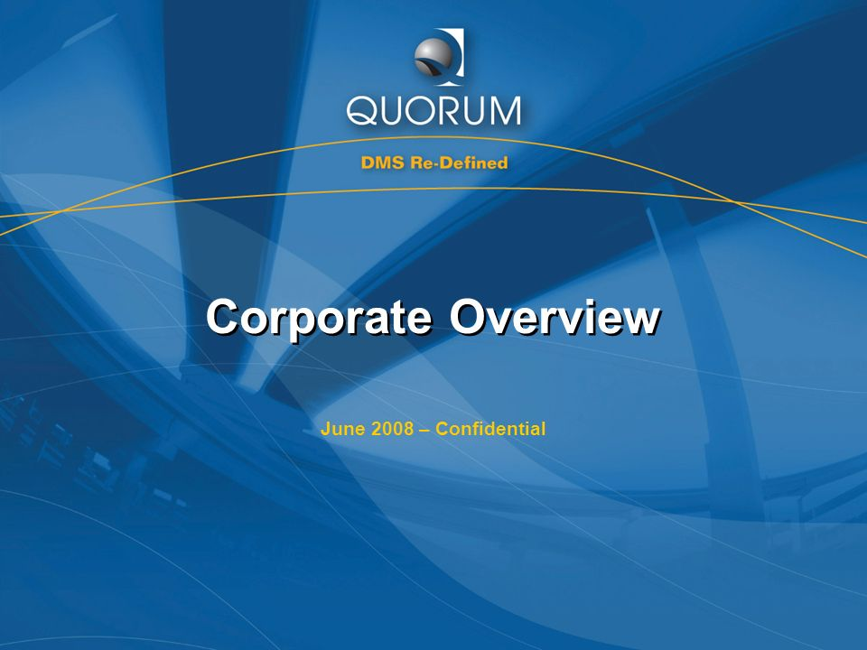 Quorum Confidential 2 Company Overview Highlights Third largest supplier of Dealership Management Systems to GM dealerships in Canada.