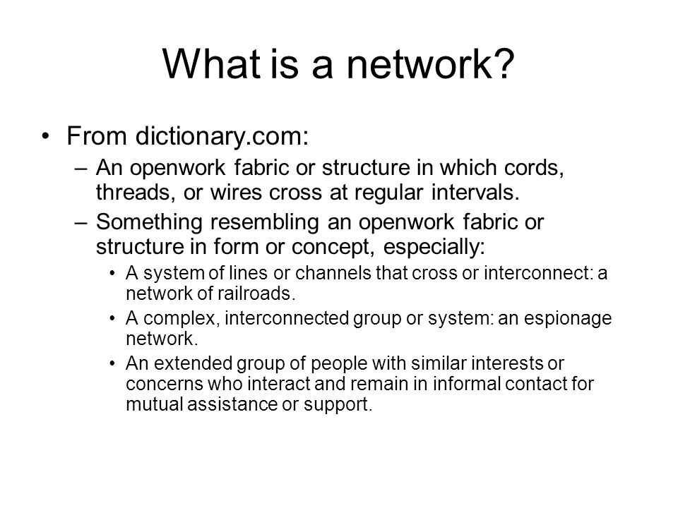 What is a network.