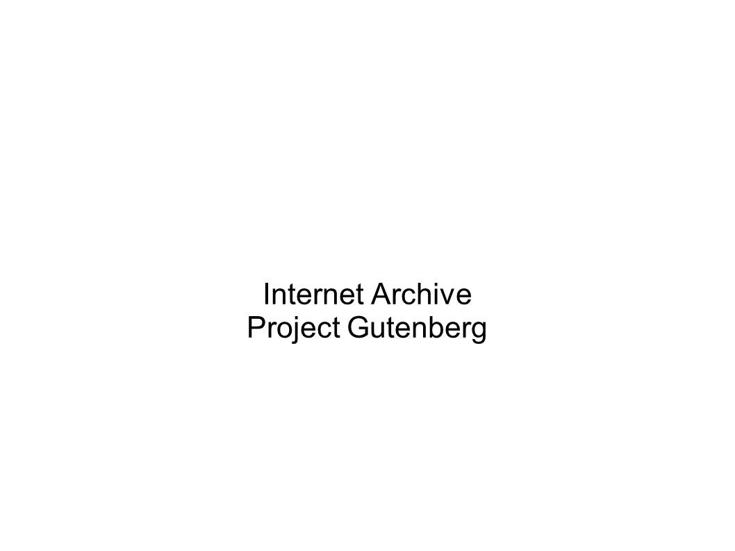Internet Archive Project Gutenberg