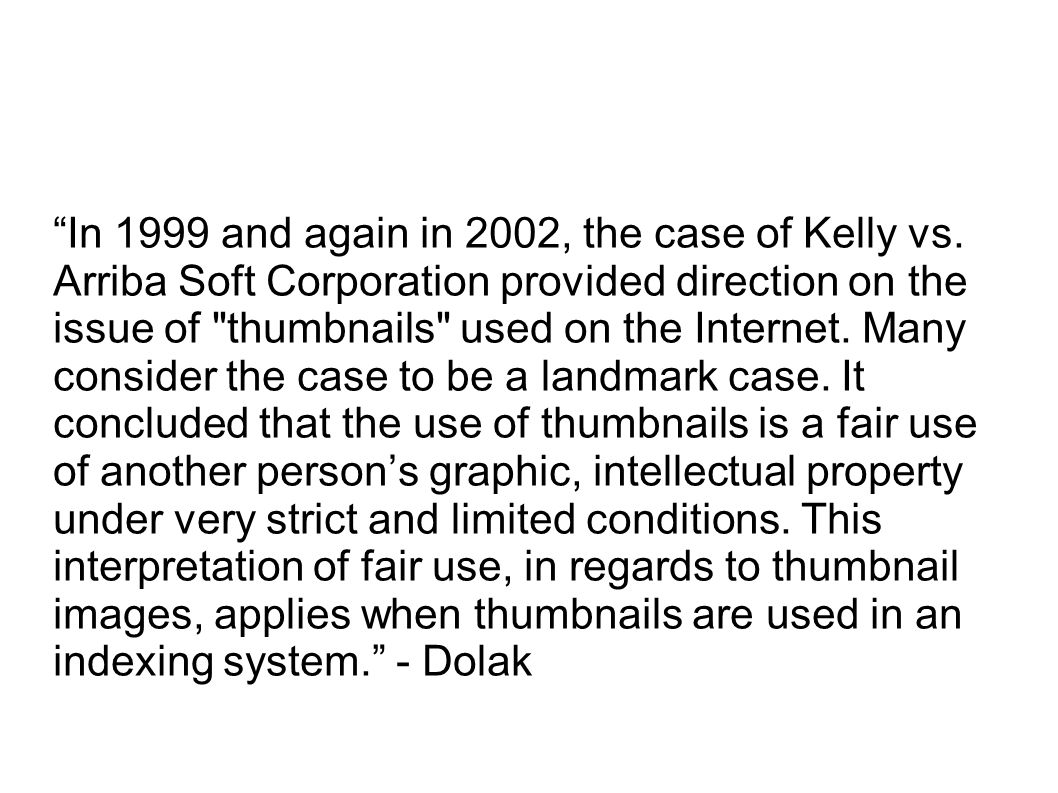In 1999 and again in 2002, the case of Kelly vs.