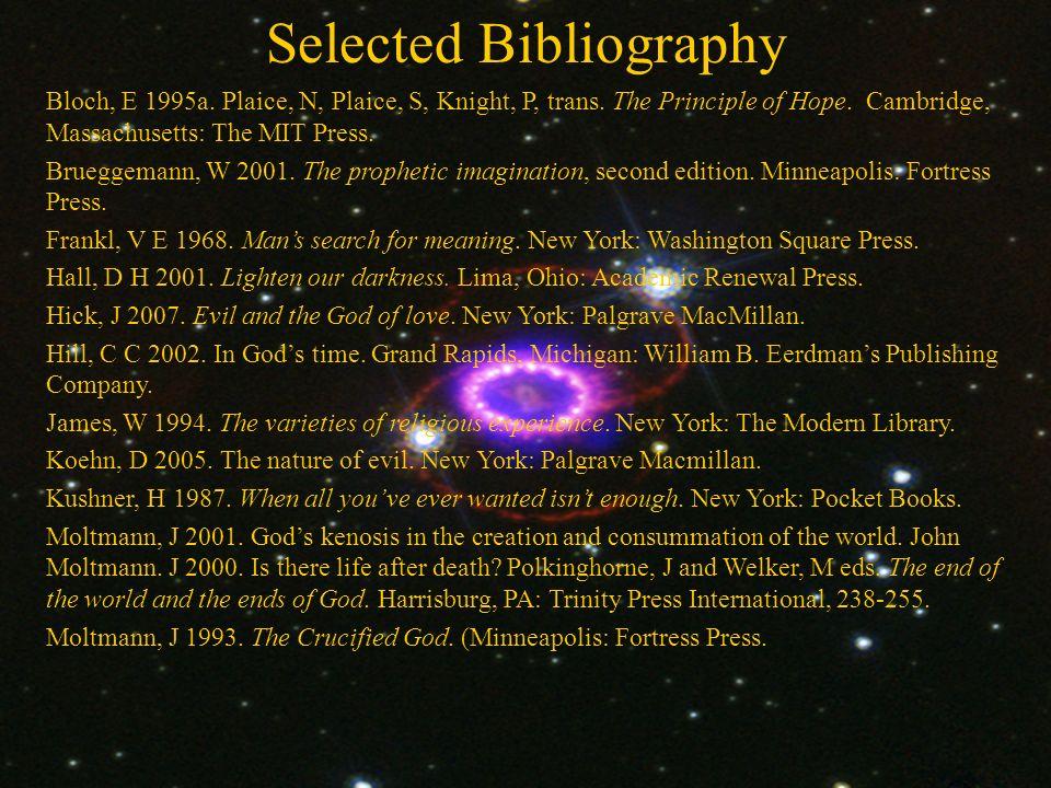 Selected Bibliography Bloch, E 1995a. Plaice, N, Plaice, S, Knight, P, trans.