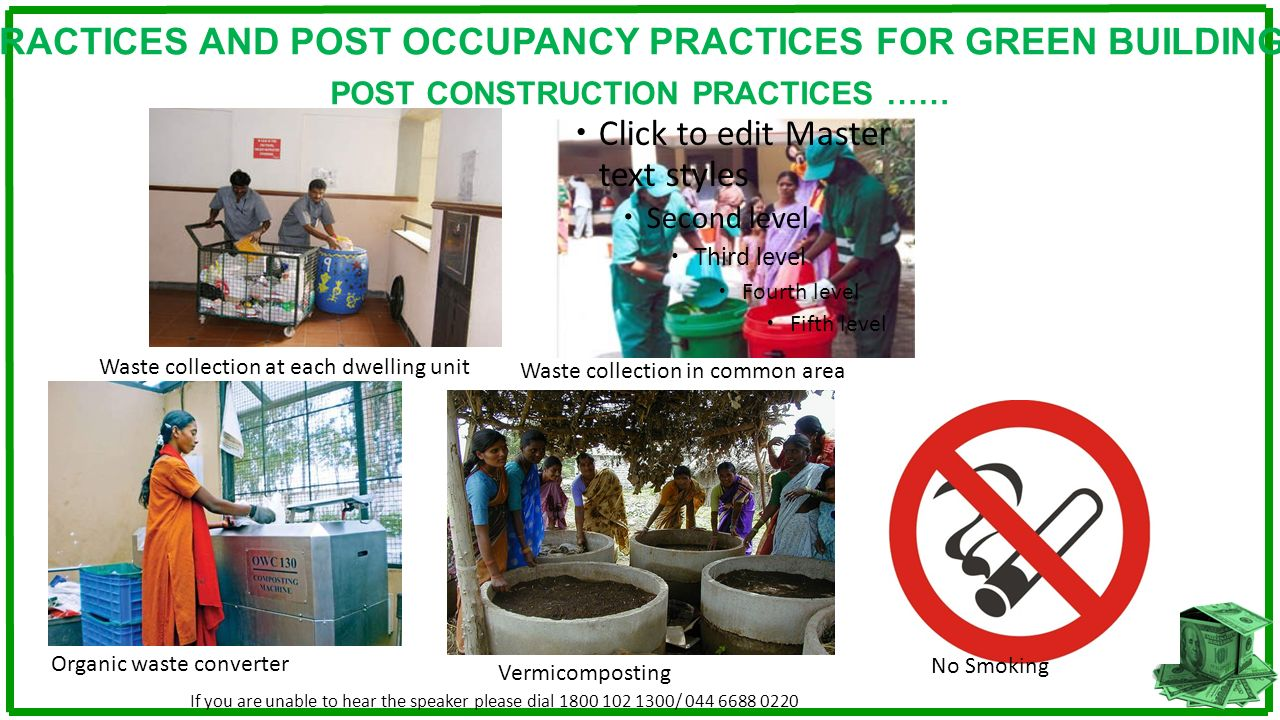 CONSTRUCTION PRACTICES AND POST OCCUPANCY PRACTICES FOR GREEN BUILDING DESIGN Click to edit Master text styles Second level Third level Fourth level F