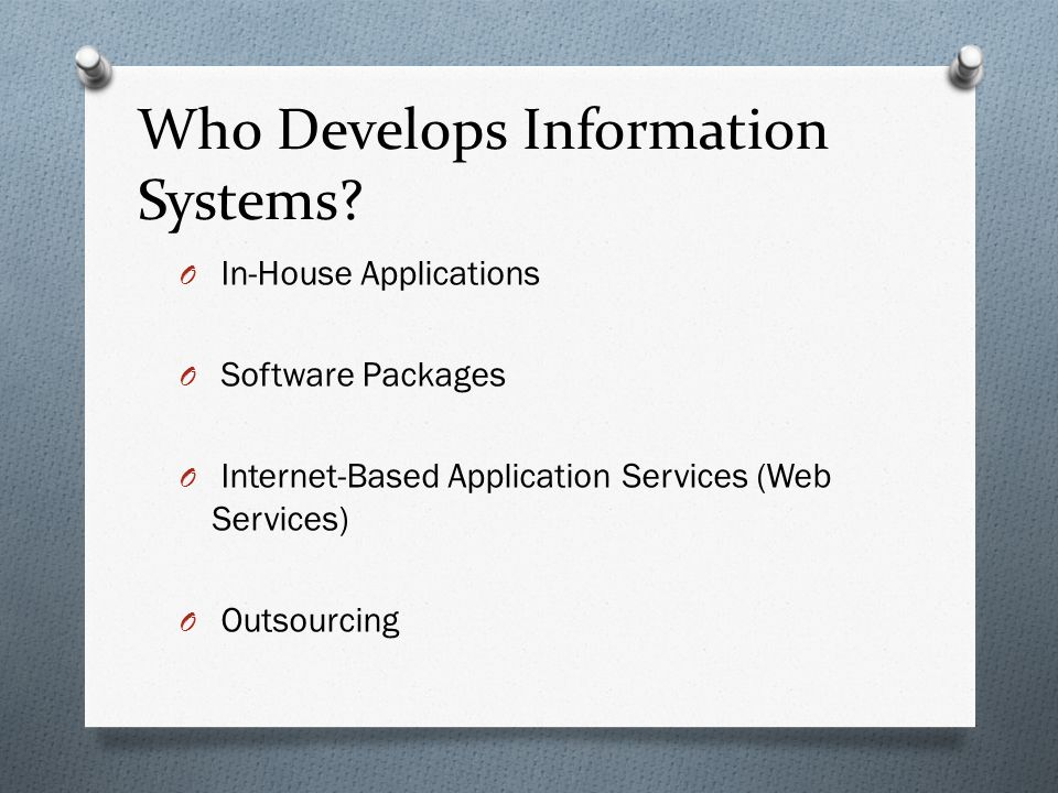Who Develops Information Systems.
