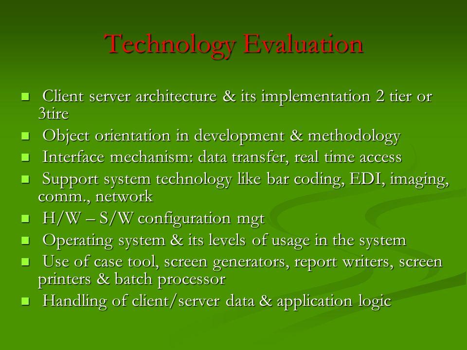 Technology Evaluation Client server architecture & its implementation 2 tier or 3tire Client server architecture & its implementation 2 tier or 3tire