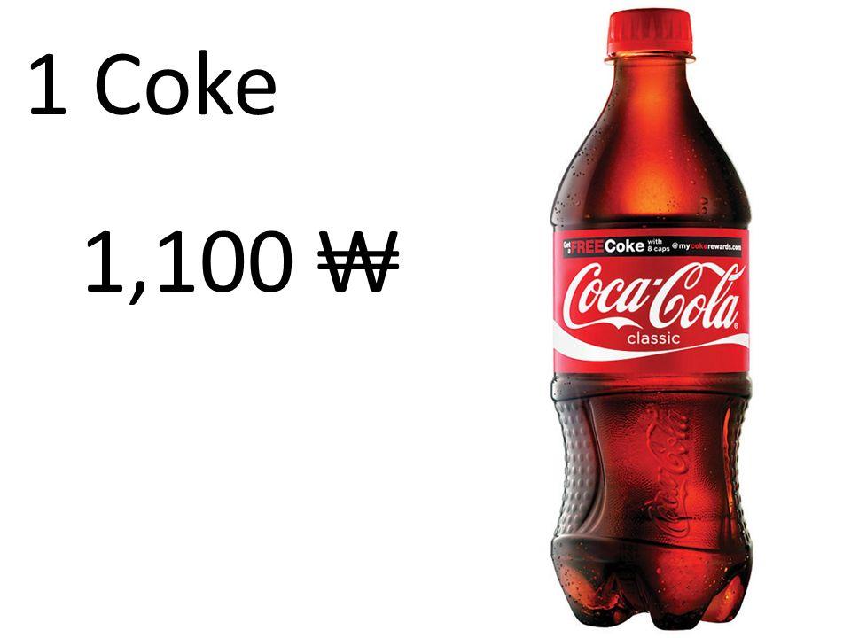 1 Coke 1,100