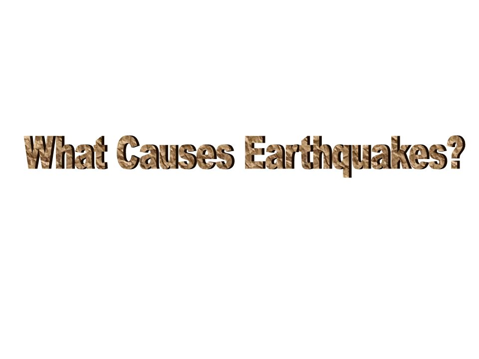 An earthquake is any sudden movement of the Earths Crust