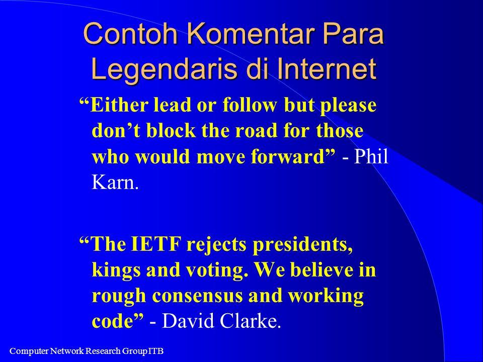 Computer Network Research Group ITB Konsekuensi Revolusi Teknologi Internet menjadi komoditi yang sangat murah.