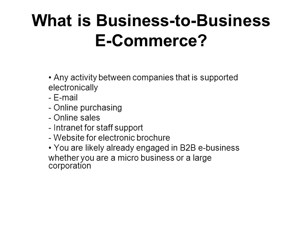 What is Business-to-Business E-Commerce.