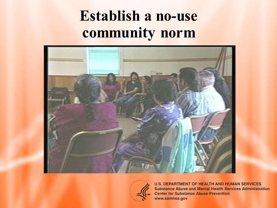 Establish a no-use community norm