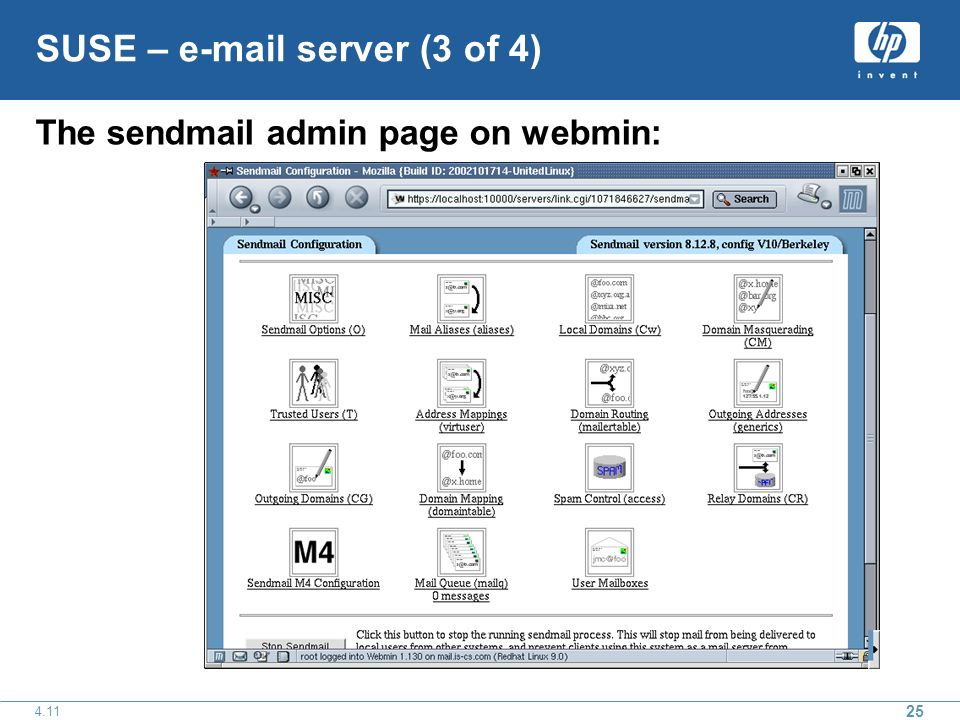 25 4.11 SUSE – e-mail server (3 of 4) The sendmail admin page on webmin:
