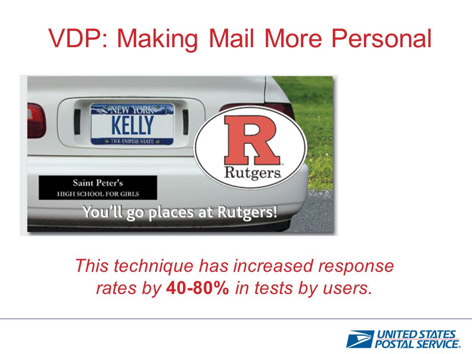 VDP: Making Mail More Personal This technique has increased response rates by 40-80% in tests by users.