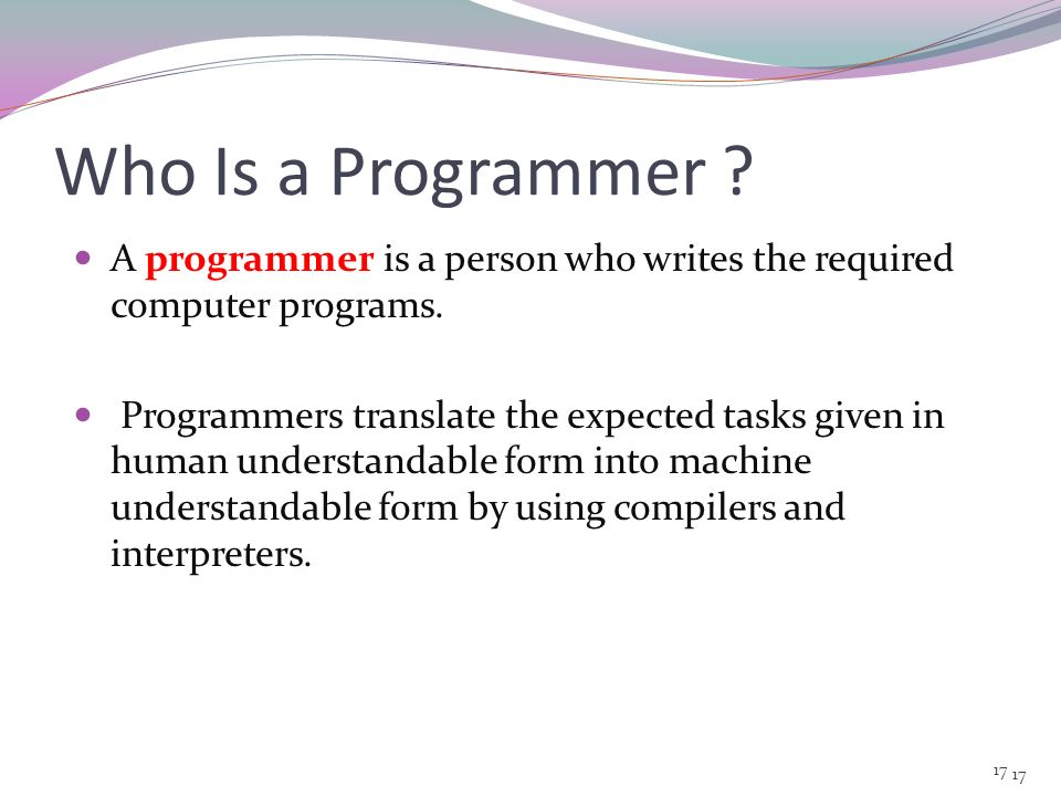 16 Programming Language A programming language is an artificial language that can be used to write programs which control the behavior of a machine, p