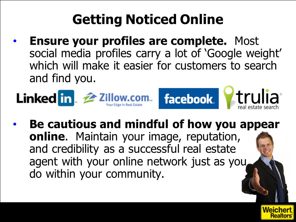 Ensure your profiles are complete. Most social media profiles carry a lot of Google weight which will make it easier for customers to search and find