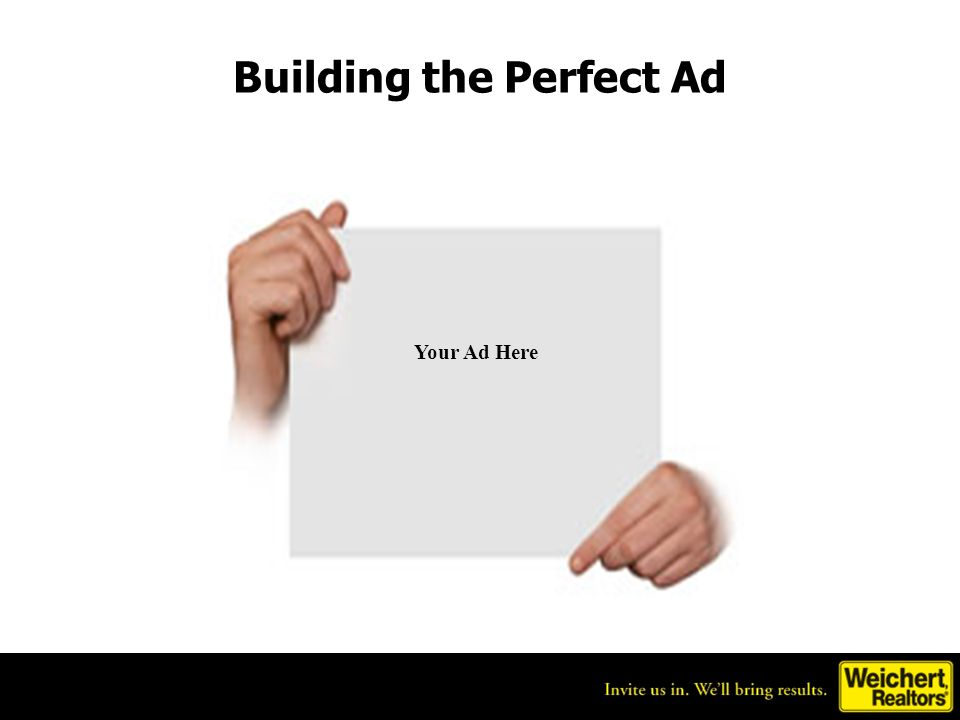 Building the Perfect Ad Your Ad Here