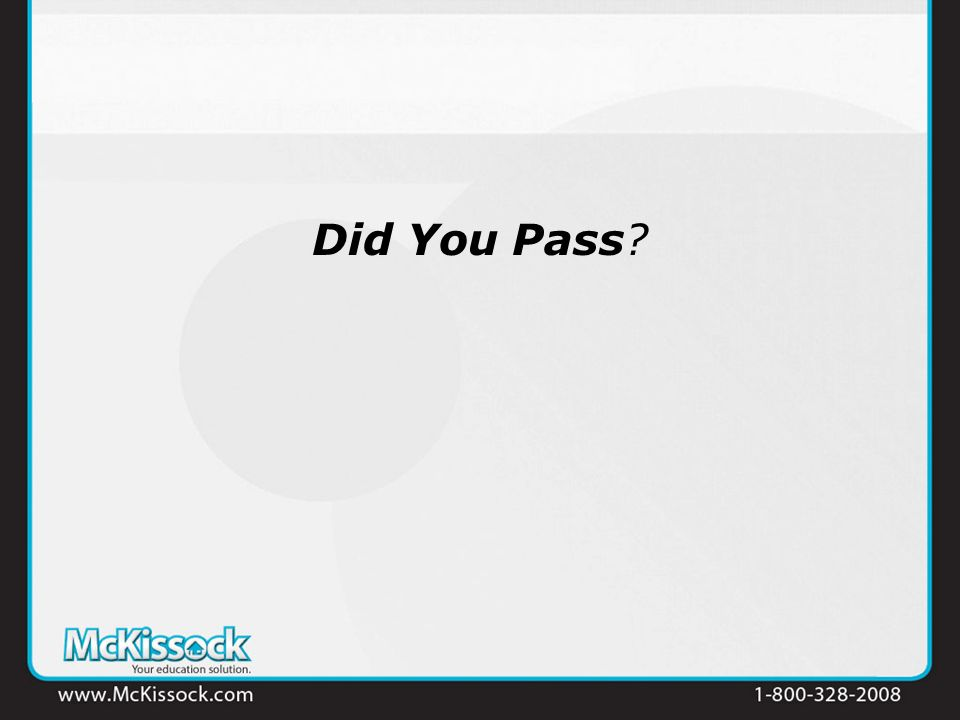 Did You Pass?