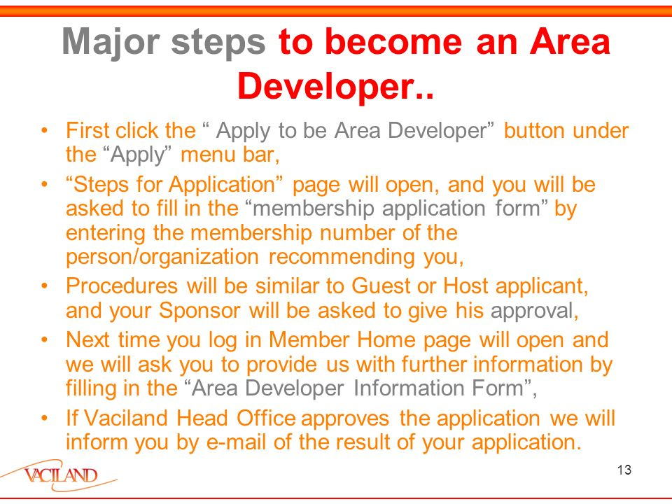 13 Major steps to become an Area Developer..