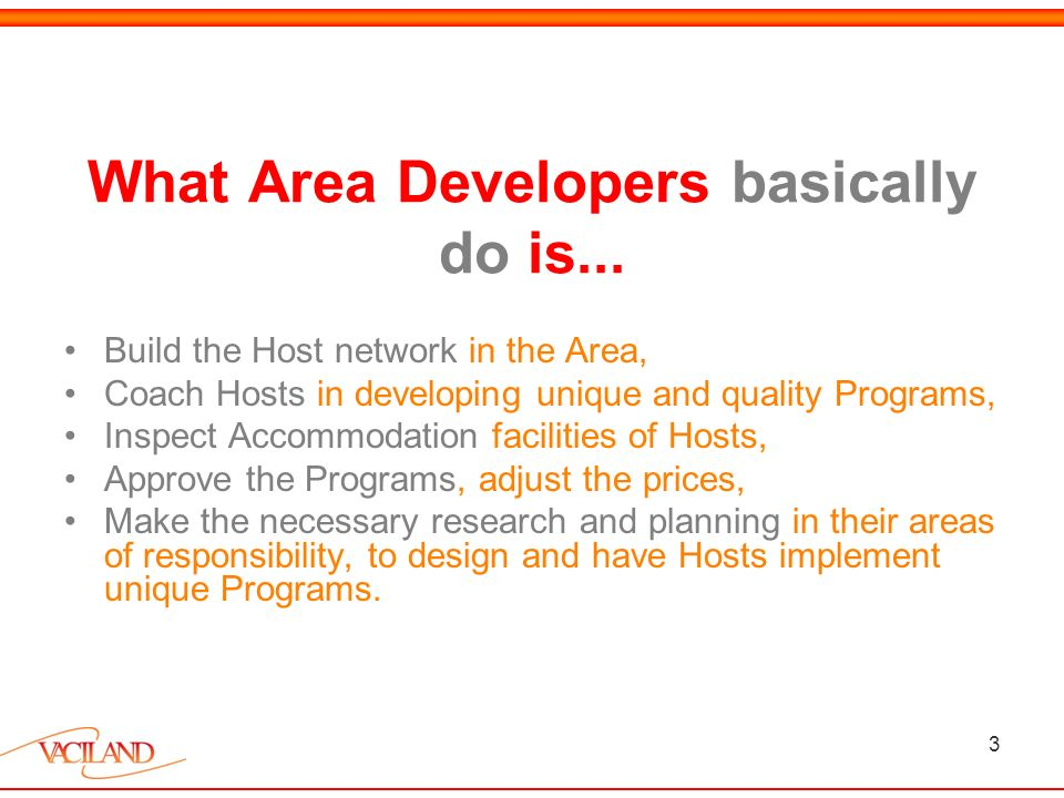 3 What Area Developers basically do is...