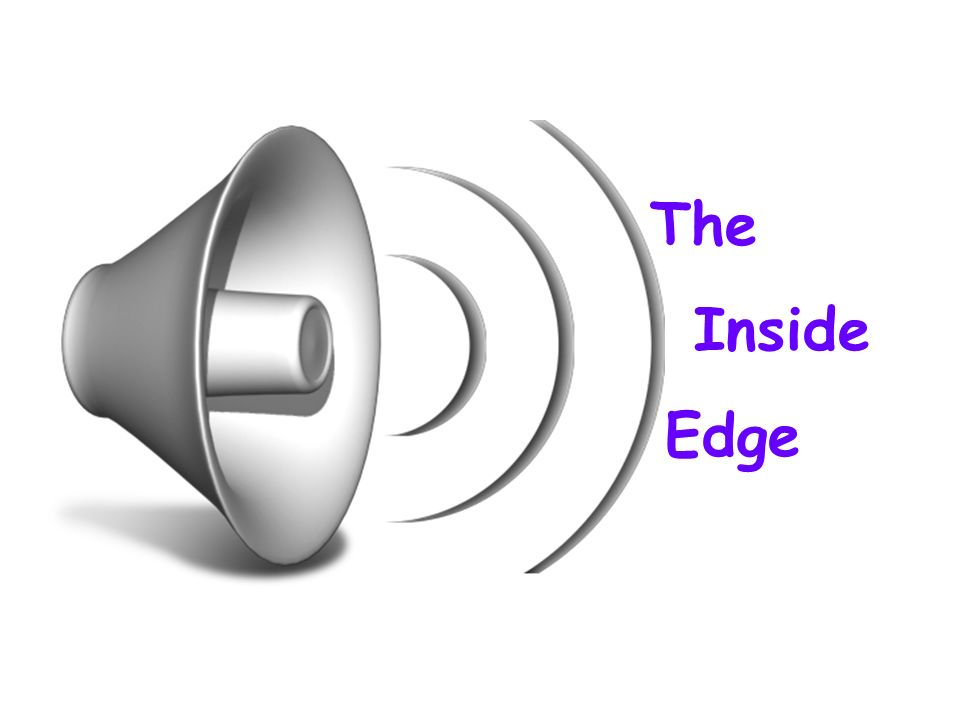 The Inside Edge