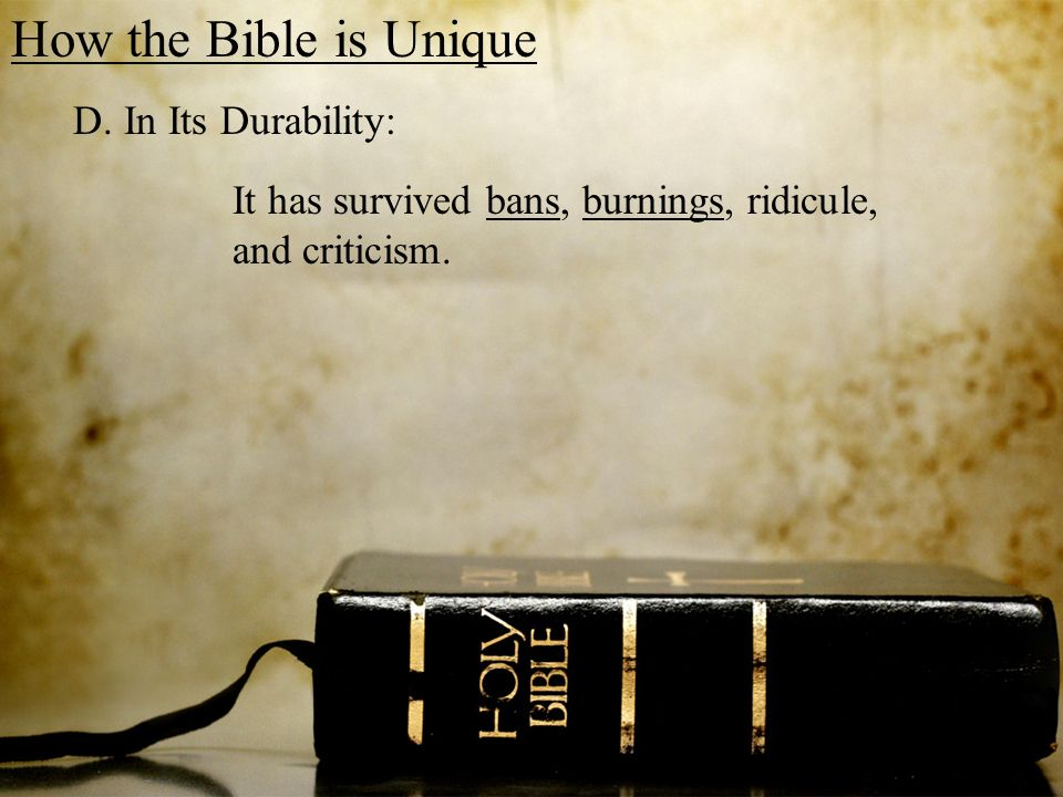 How the Bible is Unique D.