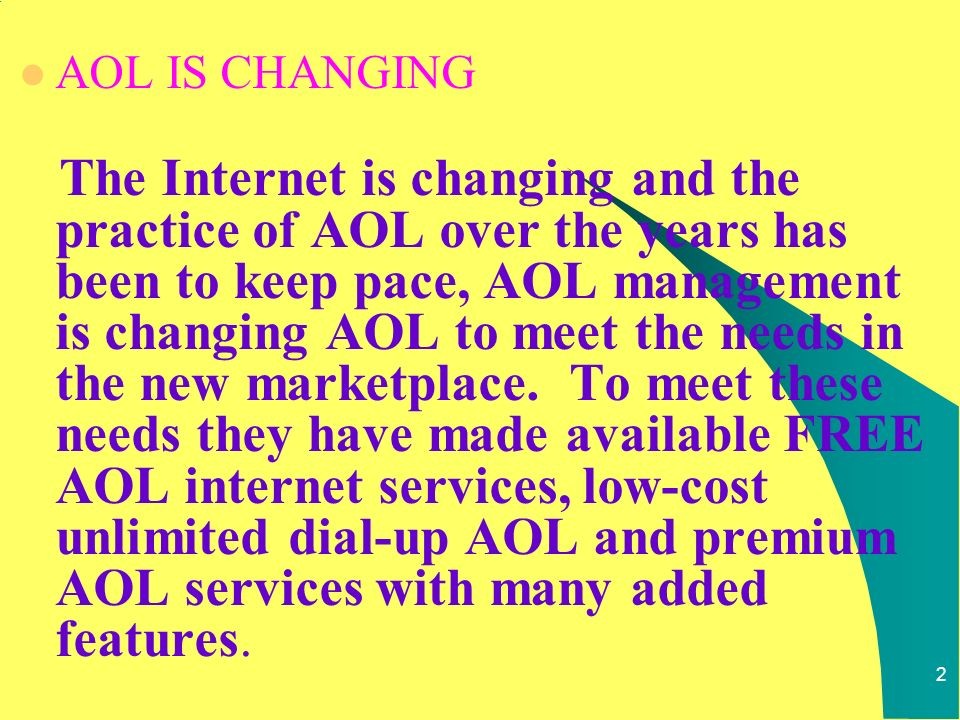 1 AOL IS CHANGING *