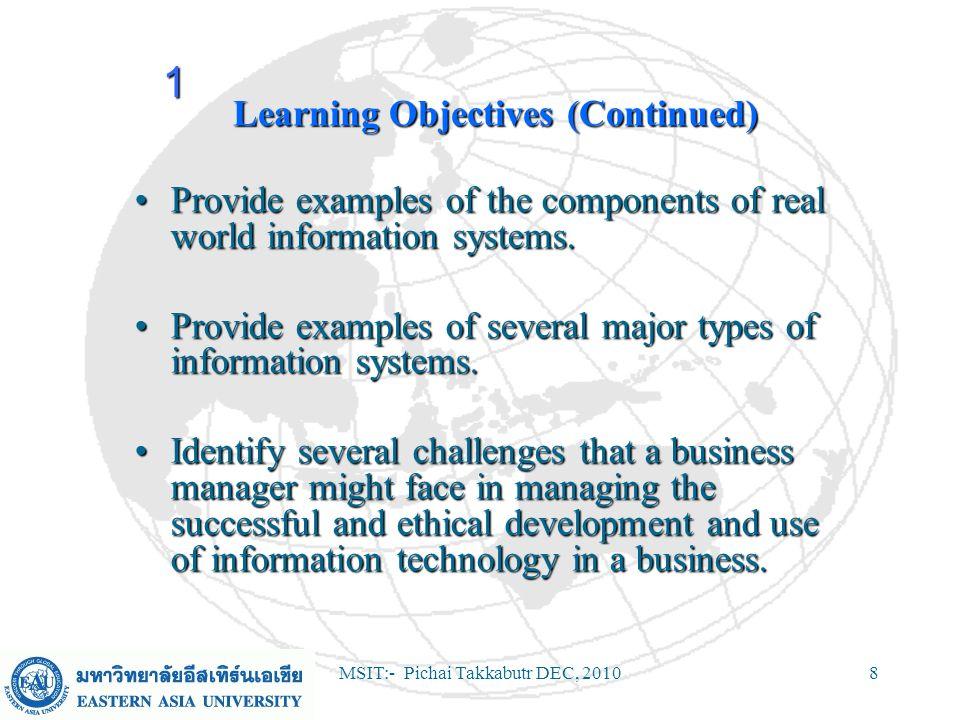 MSIT:- Pichai Takkabutr DEC, 20109 Information Systems Framework 1