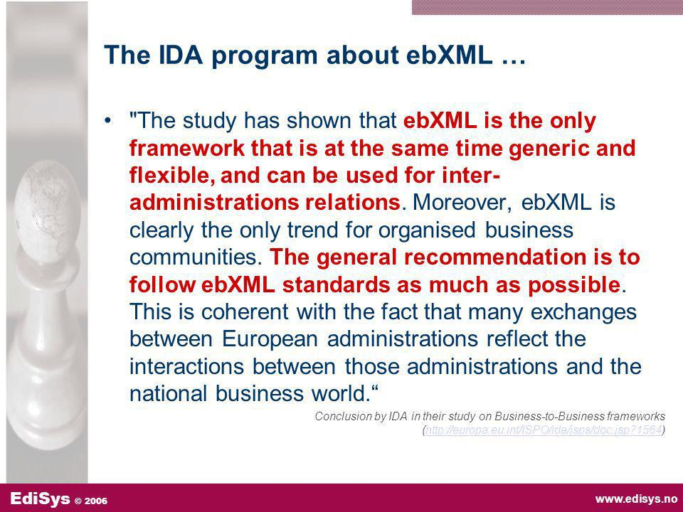 www.edisys.no EdiSys © 2006 The IDA program about ebXML …