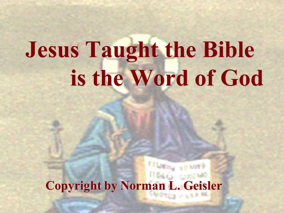 Outline I.Jesus C onfirmed the Old Testament II. Jesus Promised the New Testament III.