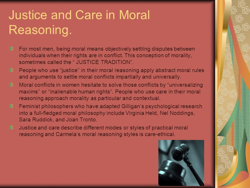 Justice and Care in Moral Reasoning.