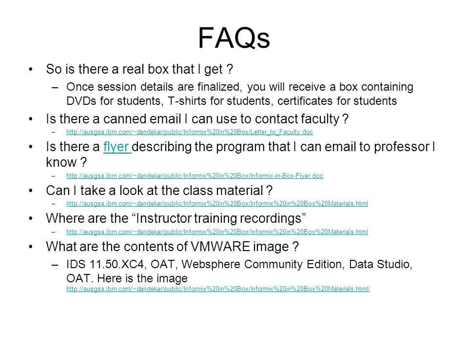 FAQs So is there a real box that I get ? –Once session details are finalized, you will receive a box containing DVDs for students, T-shirts for studen
