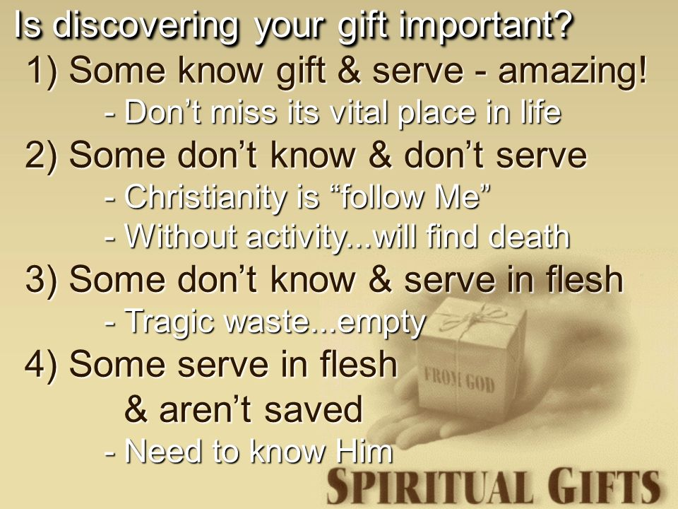 1) Some know gift & serve - amazing.