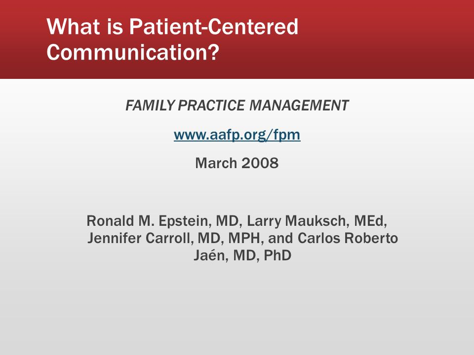 What is Patient-Centered Communication.