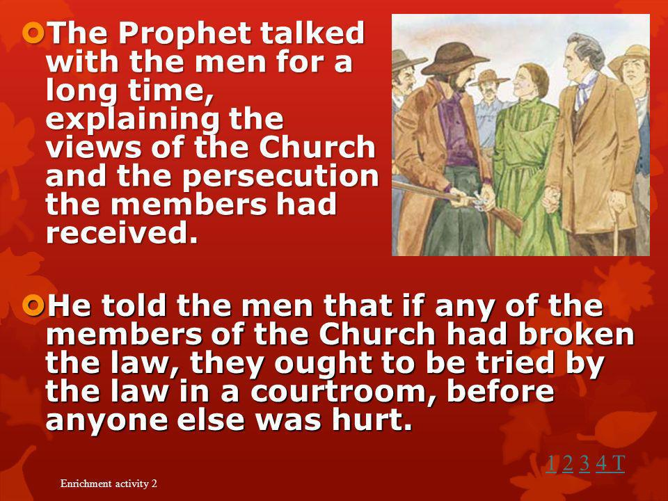 Lucy responded calmly and introduced Joseph to the men. Lucy responded calmly and introduced Joseph to the men. Joseph shook hands with the men in a f