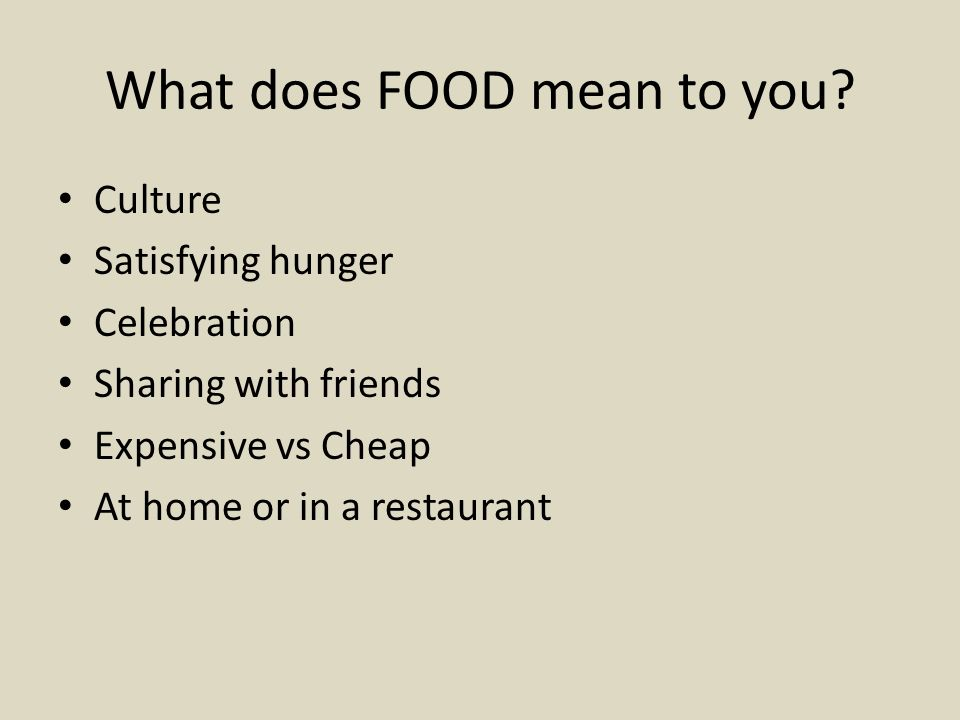 YOUR attitudes to FOOD 1.What is your favourite food.