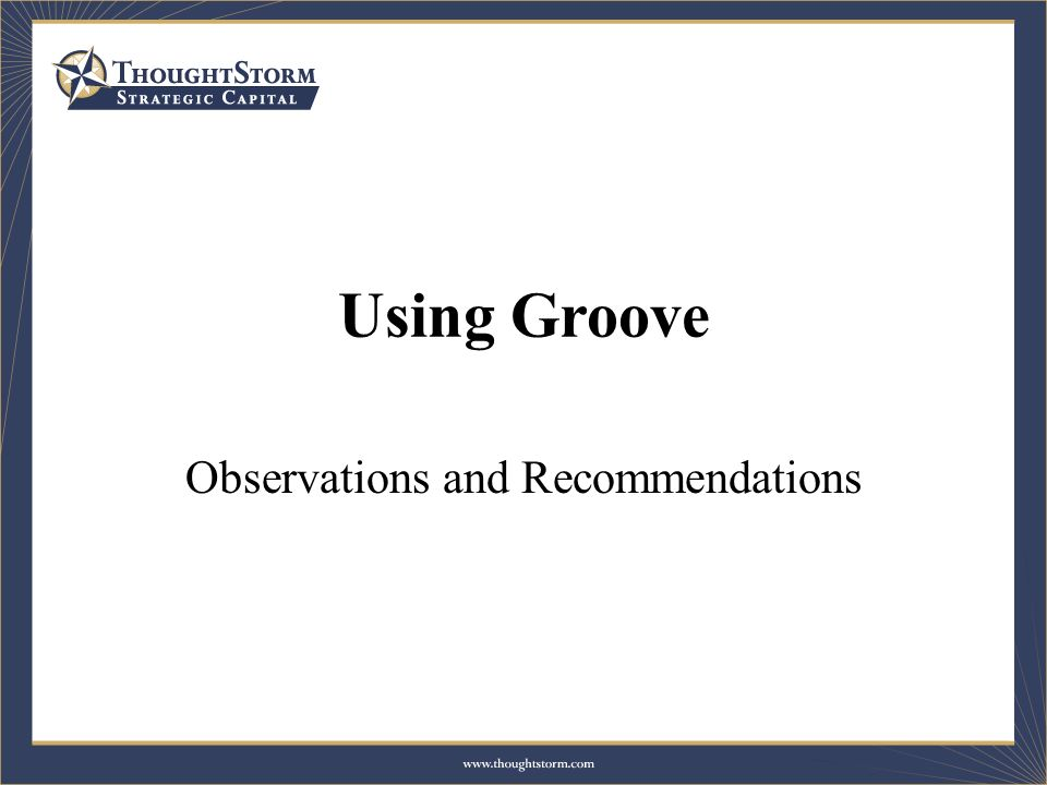 Using Groove Observations and Recommendations