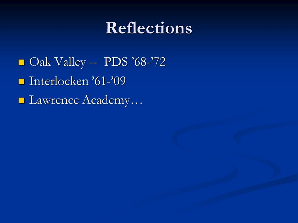 Reflections Oak Valley -- PDS 68-72 Oak Valley -- PDS 68-72 Interlocken 61-09 Interlocken 61-09 Lawrence Academy… Lawrence Academy…