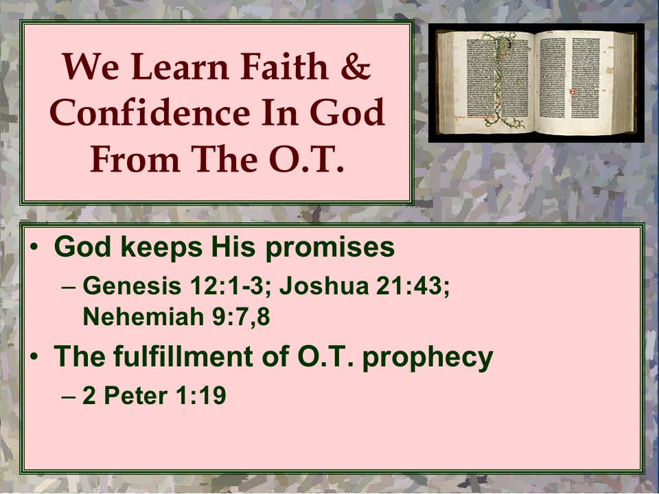 We Learn Faith & Confidence In God From The O.T.