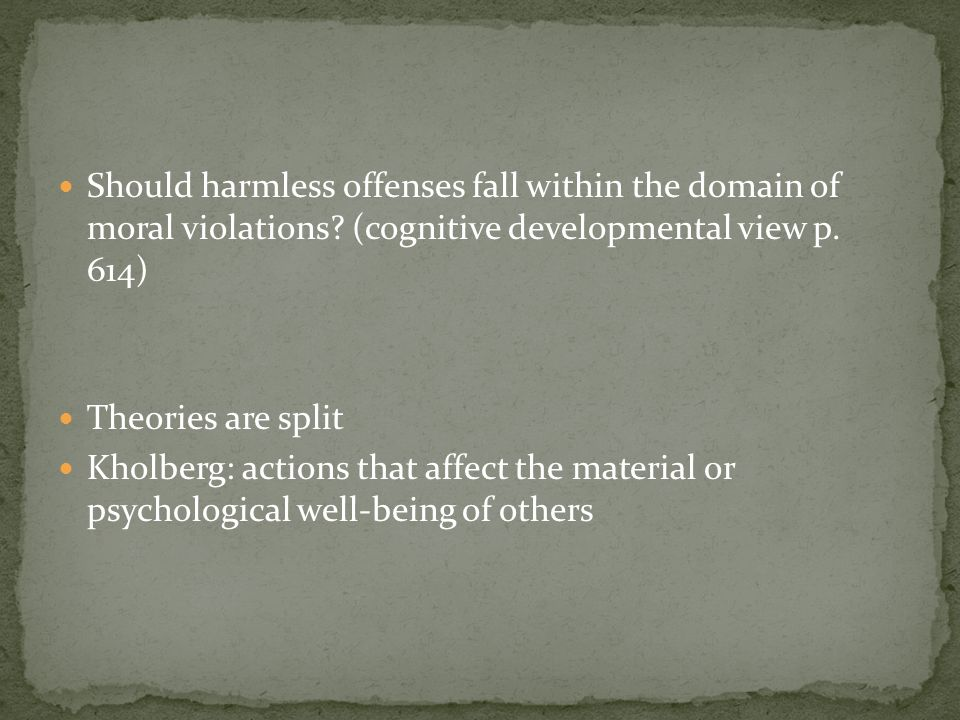 Should harmless offenses fall within the domain of moral violations.