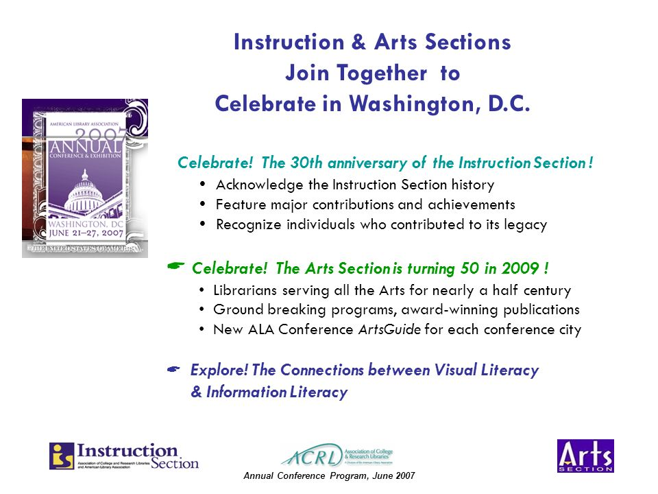 Annual Conference Program, June 2007 Celebrate. The 30th anniversary of the Instruction Section .