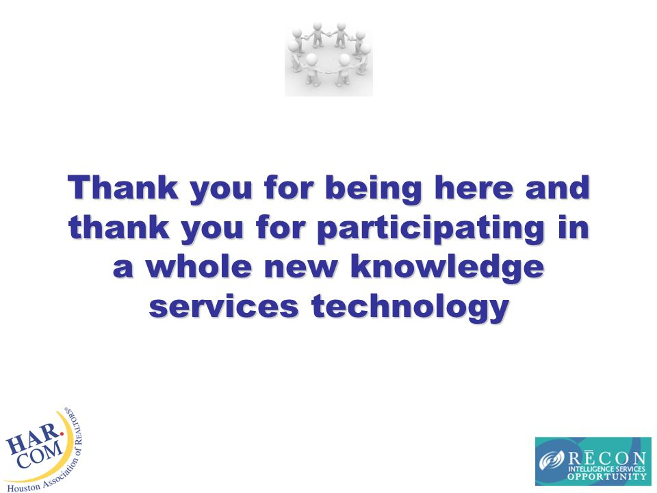 Thank you for being here and thank you for participating in a whole new knowledge services technology