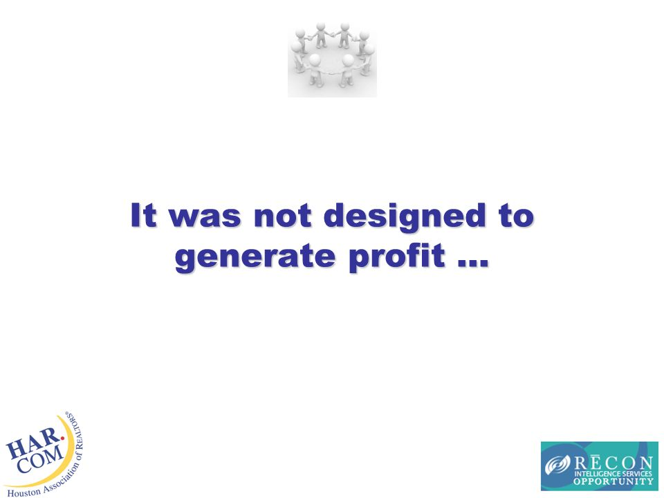 It was not designed to generate profit …