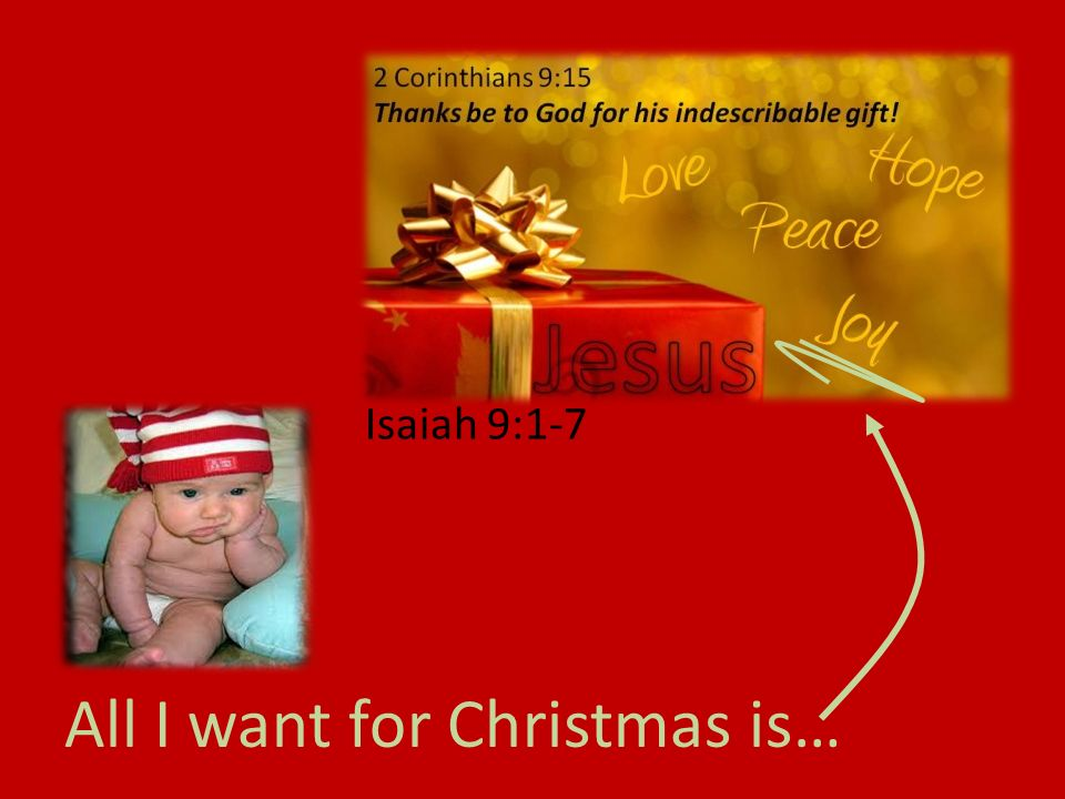 All I want for Christmas is… Isaiah 9:1-7