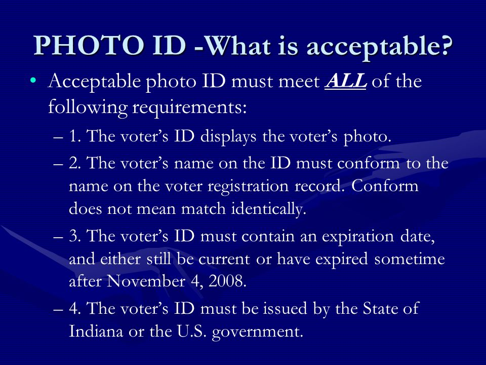 PHOTO ID -What is acceptable.